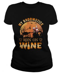 MY BROOMSTICK RUN ON WINE MOON PUMPKINS HALLOWEEN TSHIRT Classic Ladies