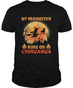 My Broomstick Run On Chihuahua Moon Pumpkins Halloween  Unisex