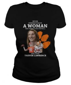 Never underestimate a woman who loves Trevor Lawrence  Classic Ladies