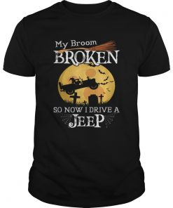 Nice My Broom Broken So Now I Drive A Jeeps Witch Funny Halloween  Unisex