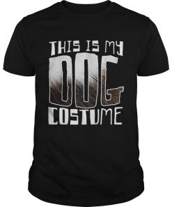 Premium This Is My Dog Costume Funny Halloween  Unisex
