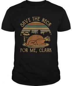 Save the neck for me Clark Turkey Nog  Unisex