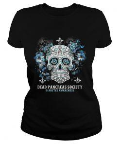 Skull Cancer Dead Pancreas Society Diabetes Awareness Shirt Classic Ladies