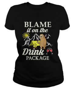 Sloth Blame It On The Drink Package TShirt Classic Ladies