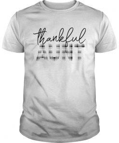 Thanksgiving Thankful Aunt Funny Mimi Gift TShirt Unisex