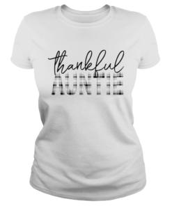 Thanksgiving Thankful Auntie Funny Mimi Gift TShirt Classic Ladies