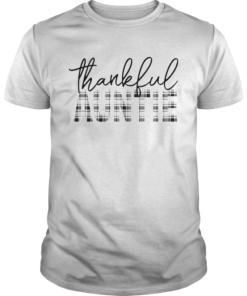 Thanksgiving Thankful Auntie Funny Mimi Gift TShirt Unisex