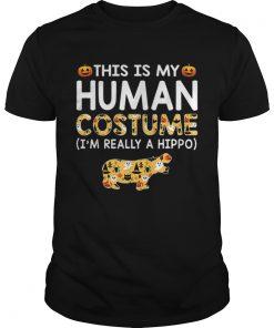This is My Human Costume Halloween Hippo Gift  Unisex
