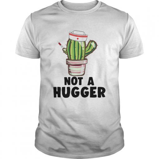 not a hugger TShirt Unisex