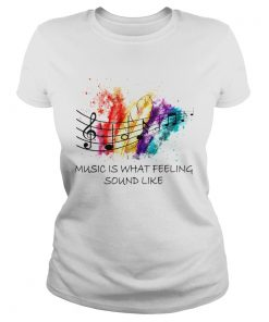 1572867695Music Is What Feeling Sound Like  Classic Ladies