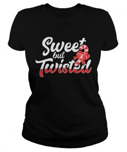 1572868467Sweet But Twisted Funny Candy Cane  Classic Ladies