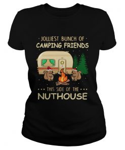 1572872134Jolliest bunch of camping friends this side if the Nuthouse  Classic Ladies