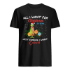All I want for christmas is you just kidding I want Grinch christmas  Classic Men's T-shirt