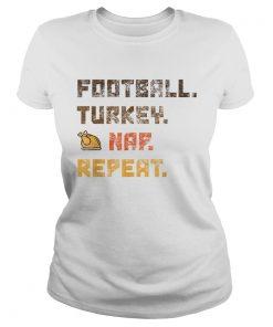 Beautiful Football Turkey Nap Repeat Thanksgiving  Classic Ladies