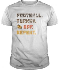 Beautiful Football Turkey Nap Repeat Thanksgiving  Unisex