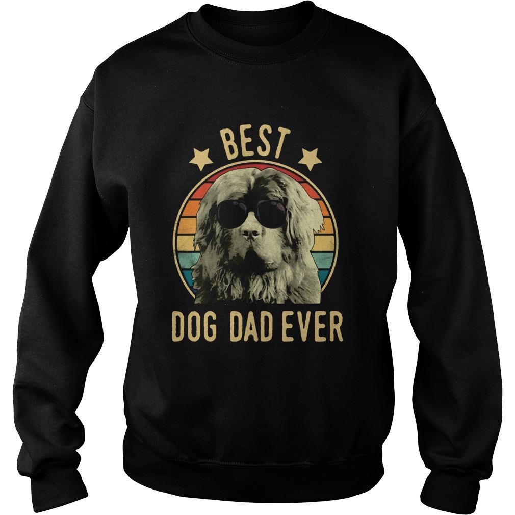 Best Dog Dad Ever Newfoundland Dog Vintage Sweatshirt