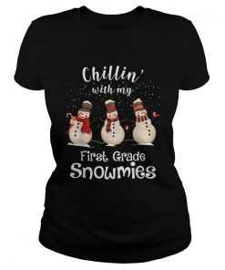 Chillin With My First Grade Snowmies Merry Christmas  Classic Ladies