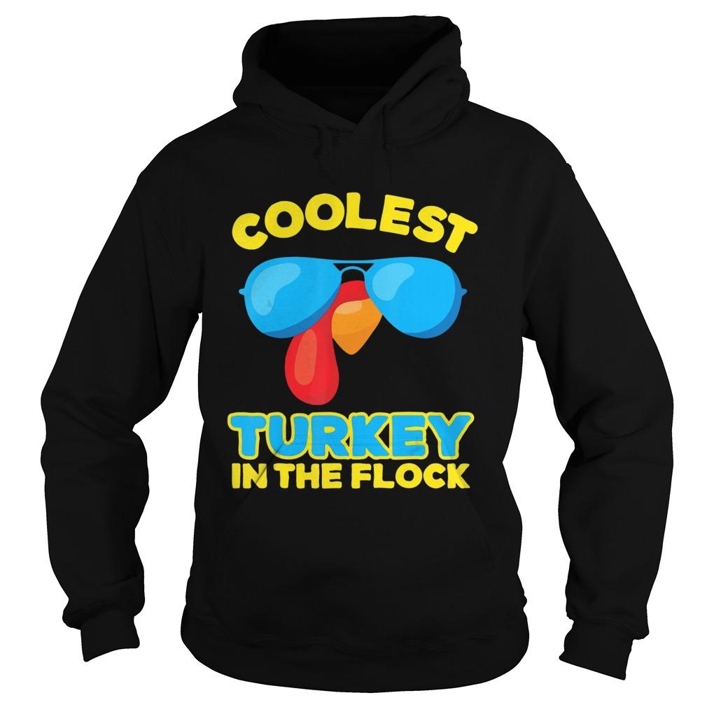 Coolest Turkey In The Flock Sunglasses Hoodie