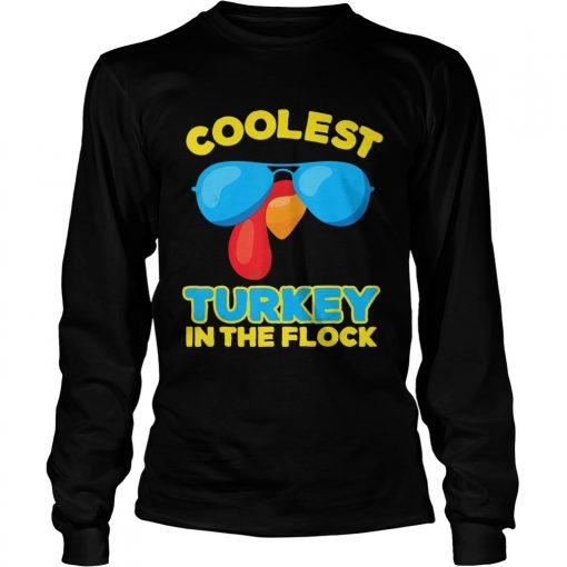 Coolest Turkey In The Flock Sunglasses  LongSleeve