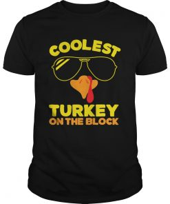 Coolest Turkey On The Block  Unisex