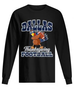 Dallas Cowboys Thanksgiving Day Turkey Playing Football  Long Sleeved T-shirt