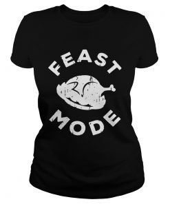 Feast Mode Turkey Thanksgiving  Classic Ladies