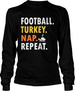 Football Turkey Nap Repeat Vintage  LongSleeve