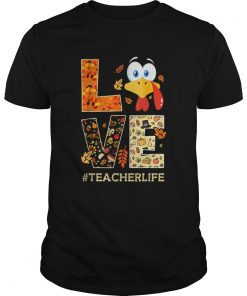 Funny Love TeacherLife Turkey Fall Thanksgiving  Unisex
