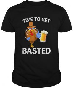 Funny Time To Get Basted Beer Drinking Thanksgiving Turkey  Unisex