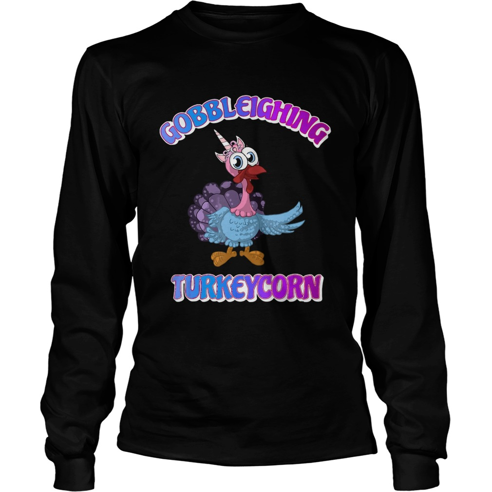 Gobbleighing Turkeycorn Thanksgiving LongSleeve
