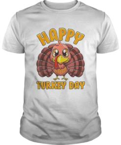 Happy Turkey Day Gobble Thanksgiving Day  Unisex