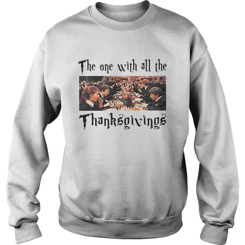 Harry Potter The One With All The Thanksgivings Sweatshirt