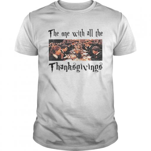 Harry Potter The One With All The Thanksgivings  Unisex