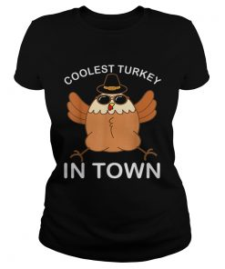 Hot Coolest Turkey in Town Thanksgiving Party Gift  Classic Ladies