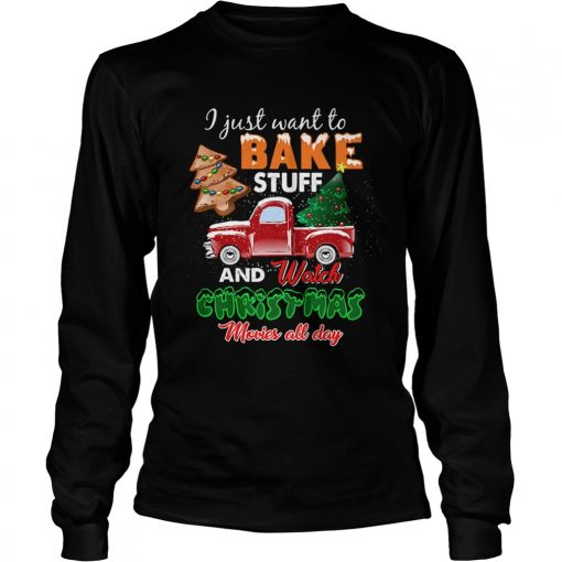 Lets Bake Stuff Drink Wine and Watch Christmas Movies Funny  LongSleeve