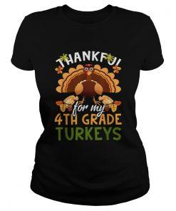 Nice Funny Thankful For My 4th Grade Turkeys Teachers Gift  Classic Ladies