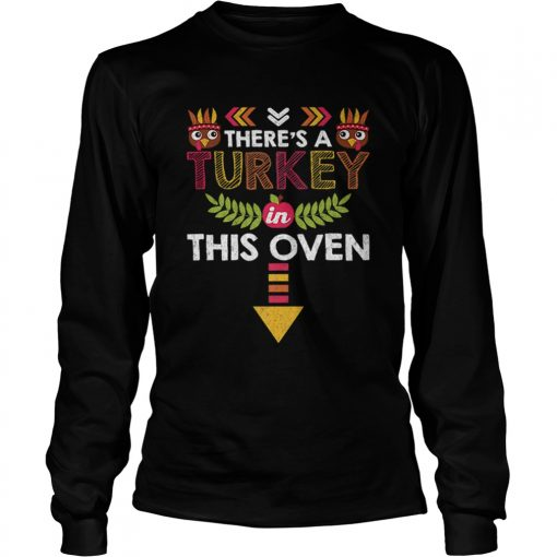 Nice Thanksgiving Baby Announcement Turkey in this Oven  LongSleeve