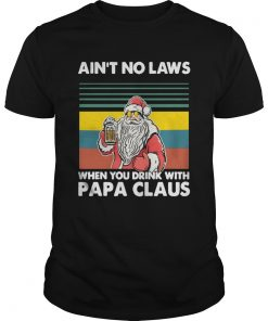 Papa Beer Christmas Aint No Laws When You Drink With Papa Claus  Unisex
