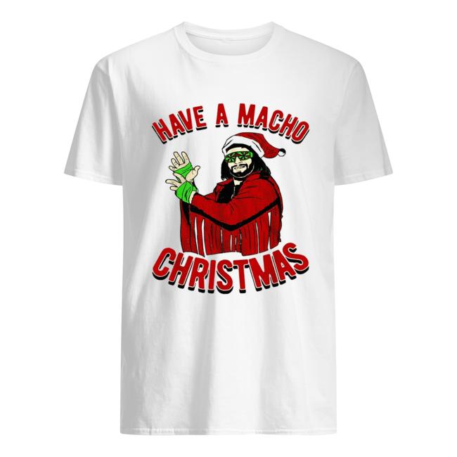 Randy Savage Have a macho Christmas Classic Men's T-shirt