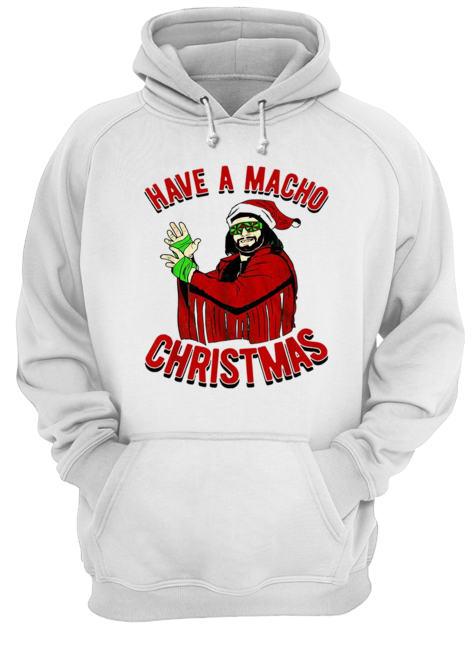 Randy Savage Have a macho Christmas  Unisex Hoodie