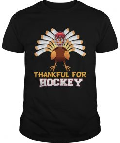 Thankful For Hockey Turkey Sport Love Thanksgiving Family  Unisex