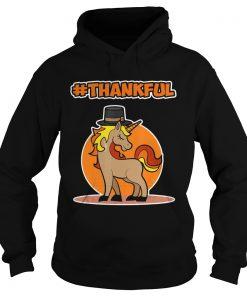 Thankful Unicorn Thanksgiving  Hoodie