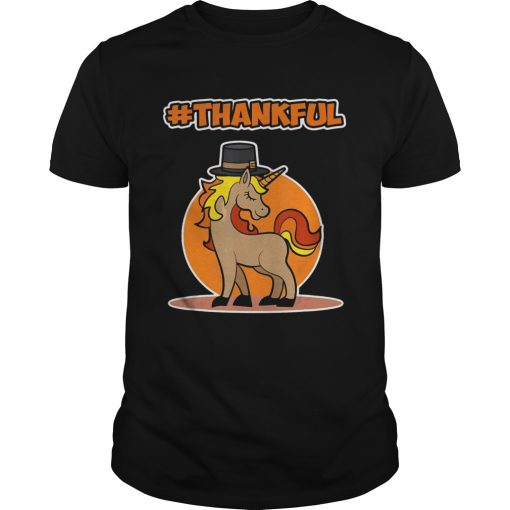 Thankful Unicorn Thanksgiving  Unisex