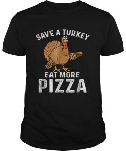 Turkey Eat Pizza Funny Thanksgiving Kids Adult Day  Unisex
