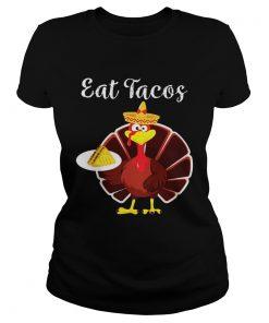 Turkey Eat Tacos Funny Mexican Sombrero Thanksgiving  Classic Ladies