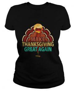 Vintage Make Thanksgiving Great Again Trump Turkey  Classic Ladies