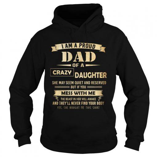 i am proud dad of crazy daughter  Hoodie