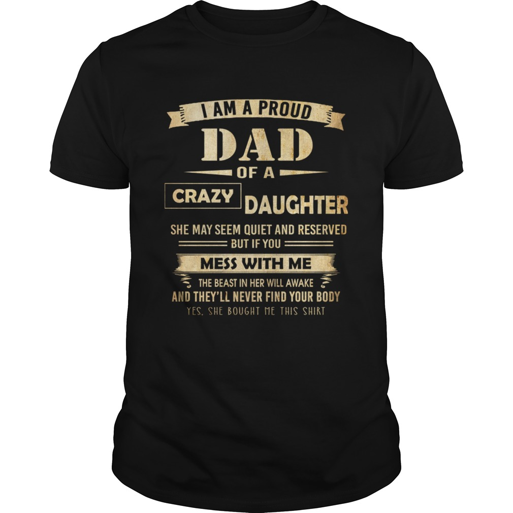 i am proud dad of crazy daughter Unisex