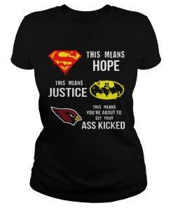 Arizona Cardinals Superman Means Hope Batman Justice Ass Kicked  Classic Ladies