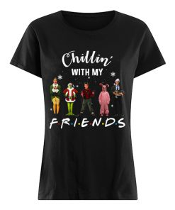 Chillin' with my Friends Grinch Elf Home Alone Characters Christmas ladies shirt